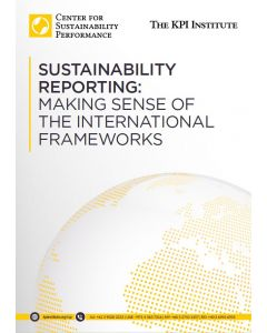 Sustainability Reporting: Making sense of the International Frameworks