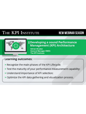 Developing a sound Performance Measurement (KPI) architecture 2016 Global Edition