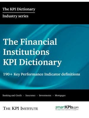 The Financial Institutions KPI Dictionary