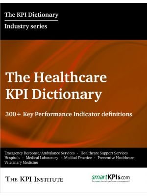 The Healthcare KPI Dictionary
