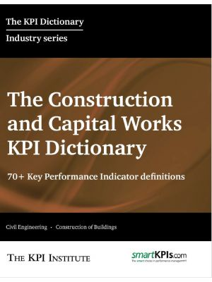 The Constructions and Capital Works KPI Dictionary