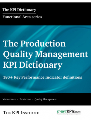 The Production and Quality Management KPI Dictionary