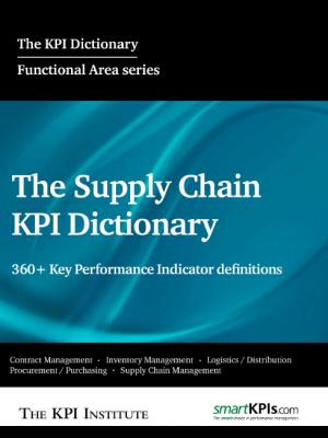 The Supply Chain KPI Dictionary